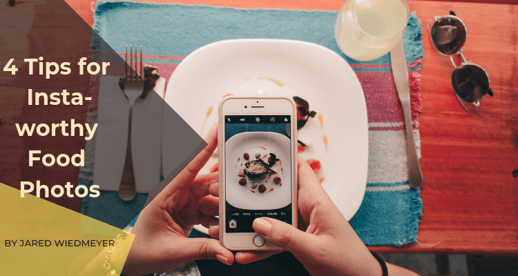 4 tips for instaworthy food photos