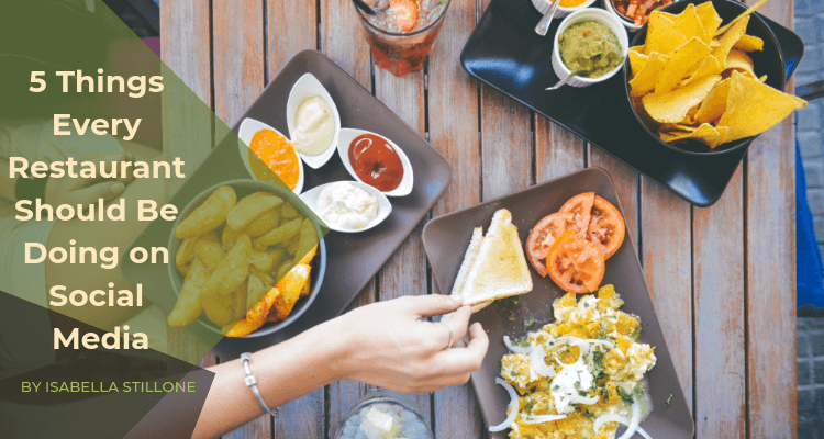 5 things every restaurant should be doing on social media