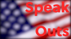 An American flag, waving, out of focus in the background with Speak Outs lettering in the foreground